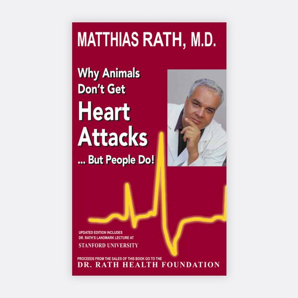 Why Animals Don't Get Heart Attacks ... But People do!